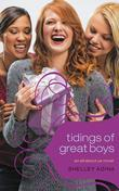 All About Us #5: Tidings of Great Boys: An All About Us Novel