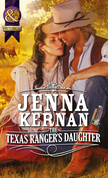 The Texas Ranger's Daughter (Mills & Boon Historical)