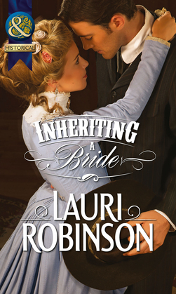 Inheriting a Bride (Mills & Boon Historical)