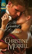 The Greatest of Sins (Mills & Boon Historical) (The Sinner and the Saint, Book 1)
