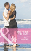 The Heir's Proposal (Mills & Boon Cherish)
