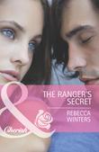 The Ranger's Secret (Mills & Boon Cherish)