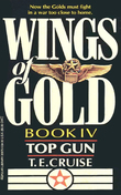 Wings of Gold: Top Gun - Book #4: Top Gun - Book #4