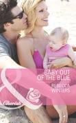 Baby out of the Blue (Mills & Boon Cherish) (Tiny Miracles, Book 1)
