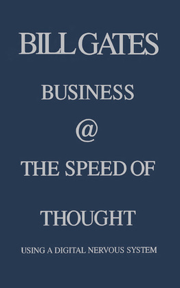Business @ the Speed of Thought: Succeeding in the Digital Economy