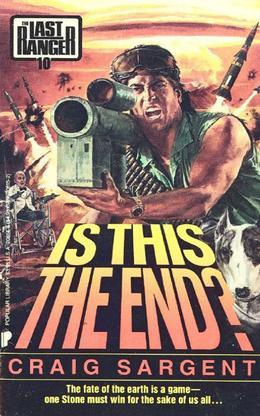 Last Ranger: Is This the End? - Book #10: Is This the End? - Book #10