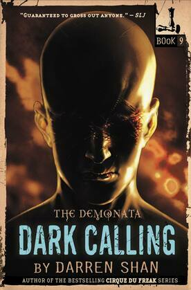 The Demonata #9: Dark Calling: Dark Calling