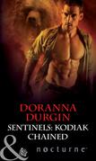 Sentinels: Kodiak Chained (Mills & Boon Nocturne) (Sentinels, Book 5)
