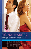 Always the Best Man (Mills & Boon Modern Heat)