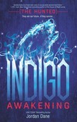 Indigo Awakening (The Hunted, Book 1)