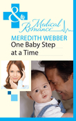 One Baby Step at a Time (Mills & Boon Medical)