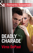 Deadly Charade (Mills & Boon Romantic Suspense)