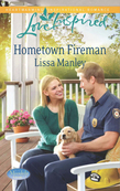 Hometown Fireman (Mills & Boon Love Inspired) (Moonlight Cove, Book 4)