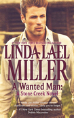 A Wanted Man: A Stone Creek Novel (Mills & Boon M&B) (A Stone Creek Novel, Book 2)