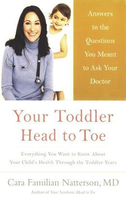 Your Toddler: Head to Toe