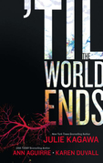 Till The World Ends: Dawn of Eden / Thistle & Thorne / Sun Storm (Luna)