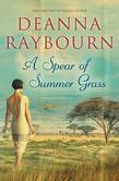 A Spear of Summer Grass (A Spear of Summer Grass, Book 2)