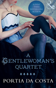 A Gentlewoman's Quartet: A Gentlewoman's Predicament / A Gentlewoman's Ravishment / A Gentlewoman's Pleasure / A Gentlewoman's Dalliance (Mills & Boon Spice) (Ladies' Sewing Circle, Book 1)