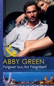 Forgiven But Not Forgotten? (Mills & Boon Modern)