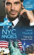 NYC Angels: Making the Surgeon Smile (Mills & Boon Medical) (NYC Angels, Book 7)