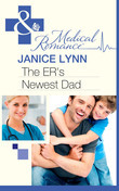 The ER's Newest Dad (Mills & Boon Medical)
