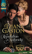 A Reputation for Notoriety (Mills & Boon Historical) (The Masquerade Club, Book 1)