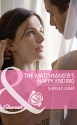 The Matchmaker's Happy Ending (Mills & Boon Cherish) (Mothers in a Million, Book 2)