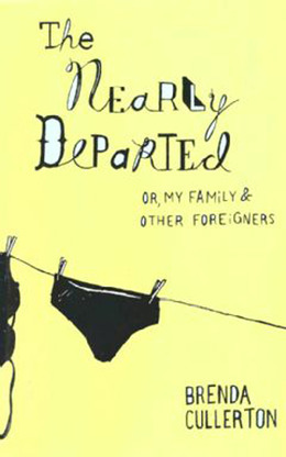 The Nearly Departed: Or, My Family and Other Foreigners