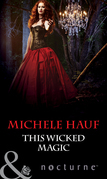 This Wicked Magic (Mills & Boon Nocturne)