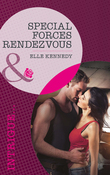 Special Forces Rendezvous (Mills & Boon Intrigue) (The Hunted, Book 2)