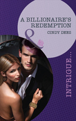 A Billionaire's Redemption (Mills & Boon Intrigue) (Vengeance in Texas, Book 3)