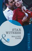 Star Witness (Mills & Boon Intrigue) (The Delancey Dynasty, Book 5)