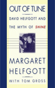Out of Tune: David Helfgott and the Myth of Shine