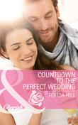 Countdown to the Perfect Wedding (Mills & Boon Cherish)