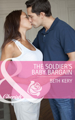 The Soldier's Baby Bargain (Mills & Boon Cherish) (Home to Harbor Town, Book 4)