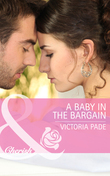 A Baby in the Bargain (Mills & Boon Cherish) (The Camdens of Colorado, Book 2)