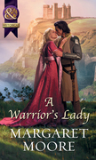 A Warrior's Lady (Mills & Boon Historical)