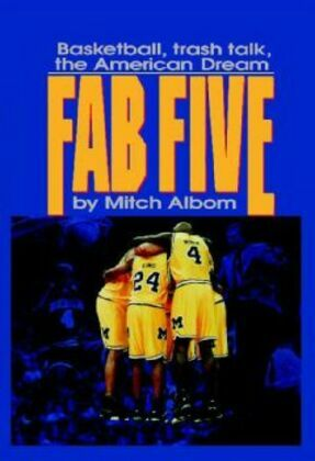 The Fab Five: Basketball Trash Talk the American Dream