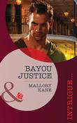 Bayou Justice (Mills & Boon Intrigue)
