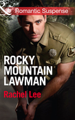 Rocky Mountain Lawman (Mills & Boon Romantic Suspense) (Conard County: The Next Generation, Book 15)