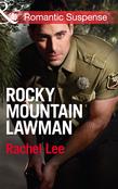 Rocky Mountain Lawman (Mills & Boon Romantic Suspense) (Conard County: The Next Generation, Book 15)