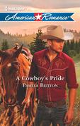 A Cowboy's Pride (Mills & Boon American Romance)