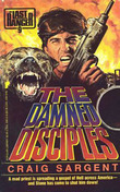 Last Ranger: The Damn Disciples - Book #9: The Damn Disciples - Book #9