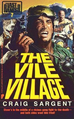 Last Ranger: The Vile Village - Book #7: The Vile Village - Book #7