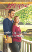 Restoring His Heart (Mills & Boon Love Inspired)