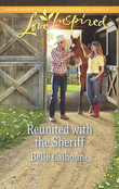 Reunited with the Sheriff (Mills & Boon Love Inspired)