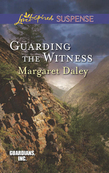 Guarding the Witness (Mills & Boon Love Inspired Suspense) (Guardians, Inc., Book 5)