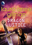 Dragon Justice (Luna) (Paranormal Scene Investigations, Book 4)