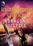 Dragon Justice (Luna) (Paranormal Scene Investigations, Book 4)
