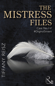 The Mistress Files (Mills & Boon Spice) (The Original Sinners: The Red Years - a collection of short stories)